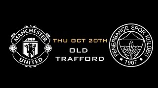 Manchester United vs Fenerbahce | Uefa Europa League Trailer [20/10/2016]