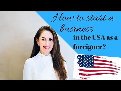 How To Start A Business In America As A Foreigner🇺🇸🔥