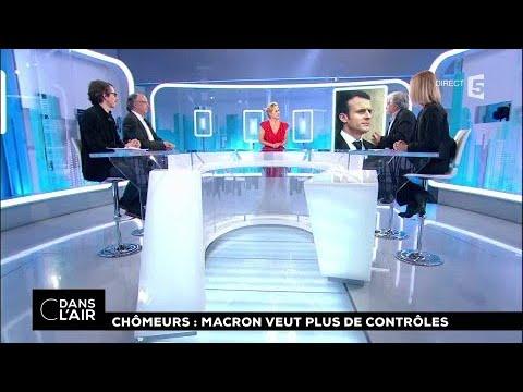Chômeurs : Macron veut plus de contrôles #cdanslair 27.12.2017