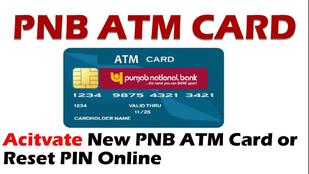 How To Activate Pnb Atm Card First Time Also Reset Pnb Pin Youtube