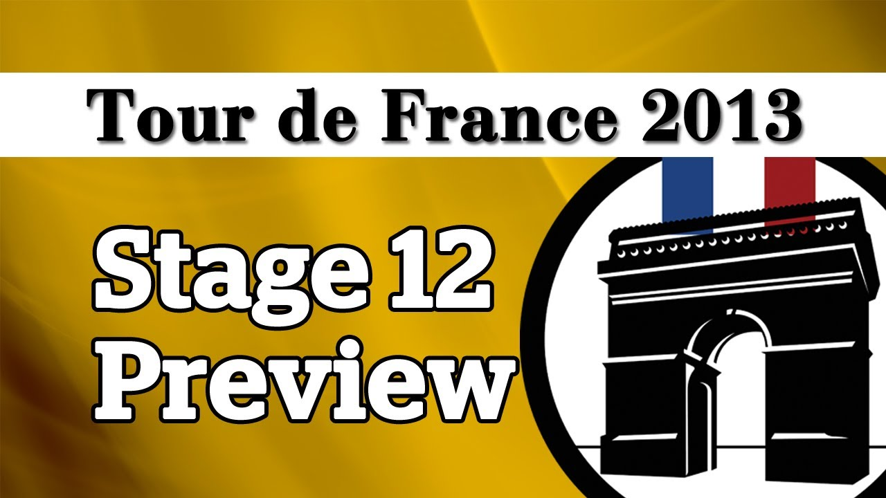 Tour de France 2013: Stage 12 Preview