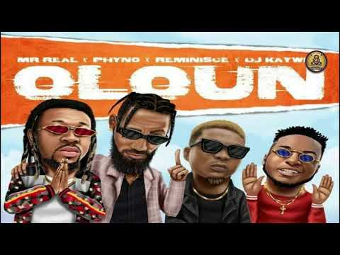 mr-real-–-oloun-ft-phyno,-reminisce,-dj-kaywise-(official-audio)