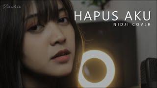 Download HAPUS AKU NIDJI COVERED BY VIOSHIE