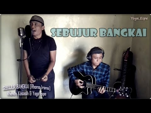 SEBUJUR BANGKAI - Akustikan Yoga Espe & Rhendy Kosasih