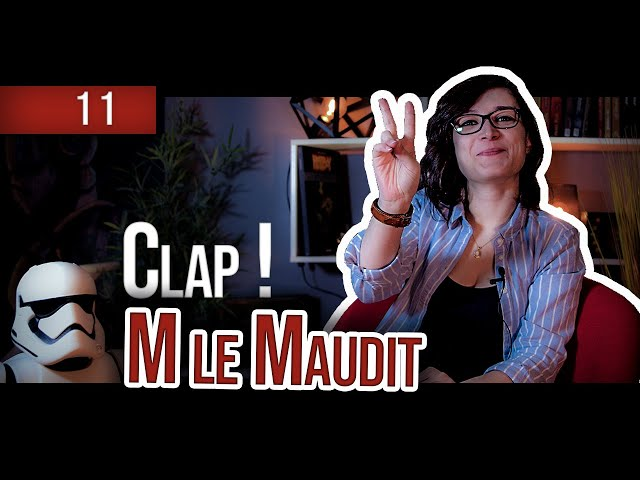 Clap ! - Episode 11 - M Le Maudit