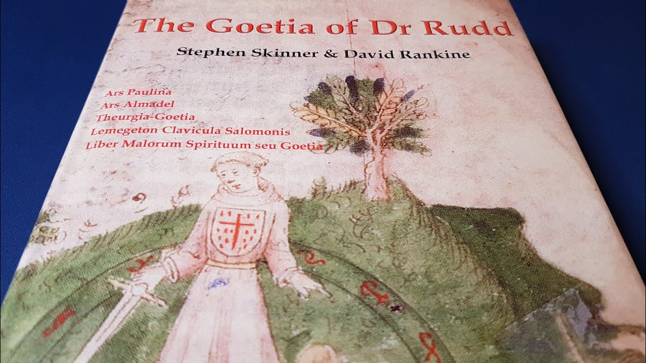 The Goetia of Dr Rudd by Stephen Skinner and David Rankine - Esoteric Book Review