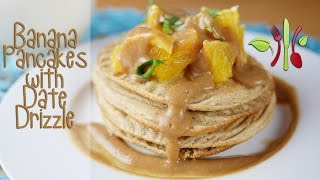 Banana Pancakes With Date Drizzle (vegan, Fat Free, Dairy Free, Baked Not Fried)