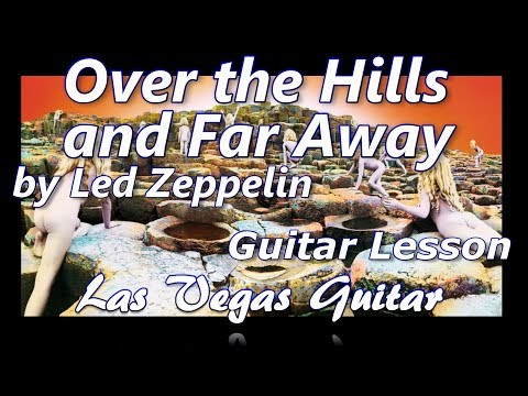 Over The Hills and Far Away by Led Zeppelin Guitar Lesson