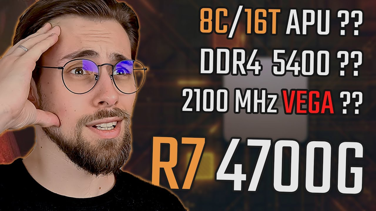 Ryzen 7 4700G! | 8C/16T APU, 5400MHz RAM and 7nm VEGA 8 at 2100MHz !!