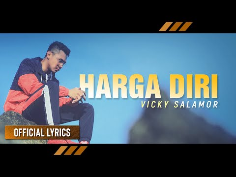 Vicky Salamor - Harga Diri | Lagu Ambon Terbaru (Official Lyric)