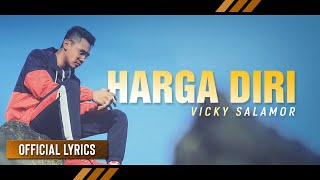 Download VICKY SALAMOR - Harga Diri (Official Lyrics)