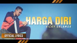 [3.90 MB] VICKY SALAMOR - Harga Diri | Lagu Ambon Terbaru (Official Lyric)
