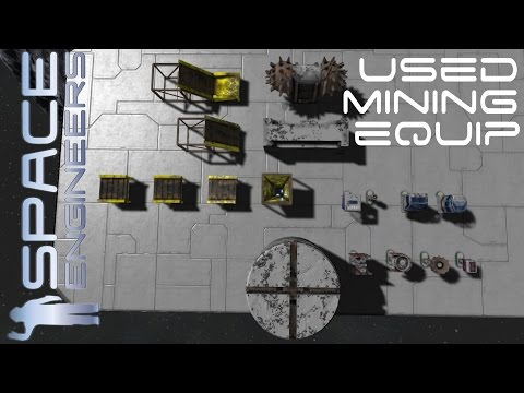 Space engineers - Mod Spotlight - Used Mining Equipment!