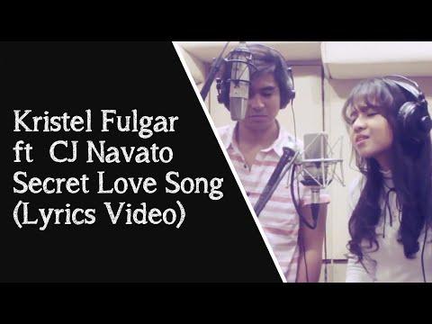 Secret Love Song - Cover by Kristel Fulgar ftCJ Navato (Lyrics Video)