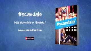 #scandale - Editions Nathan - Bande annonce