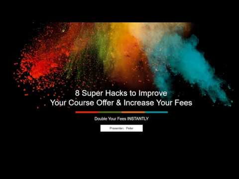 6. 8 Hacks to Increase Your Fees Part 1