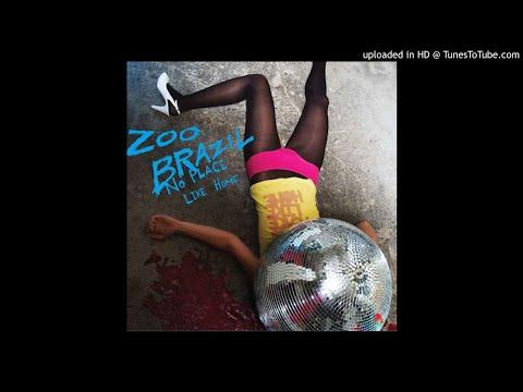 Zoo Brazil - My Fire (HQ)