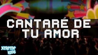 Cantare de Tu Amor por Xtreme Kids