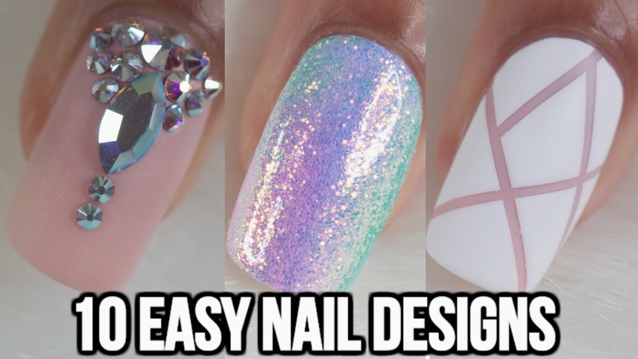 10 Easy Nail Ideas Nail Art Compilation Part 2 Youtube