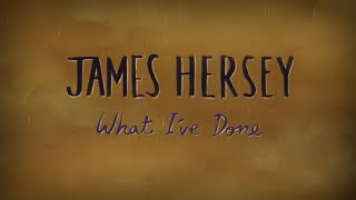 James Hersey - What I