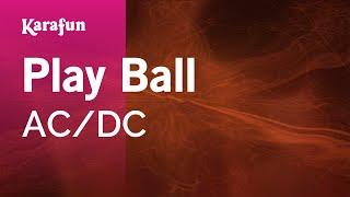 Karaoke Play Ball - AC/DC *
