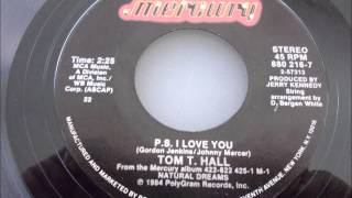 Tom T  Hall   P.S.   I Love You YouTube Videos