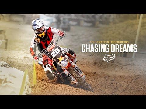Fox Amateur Motocross presents   Chasing Dreams