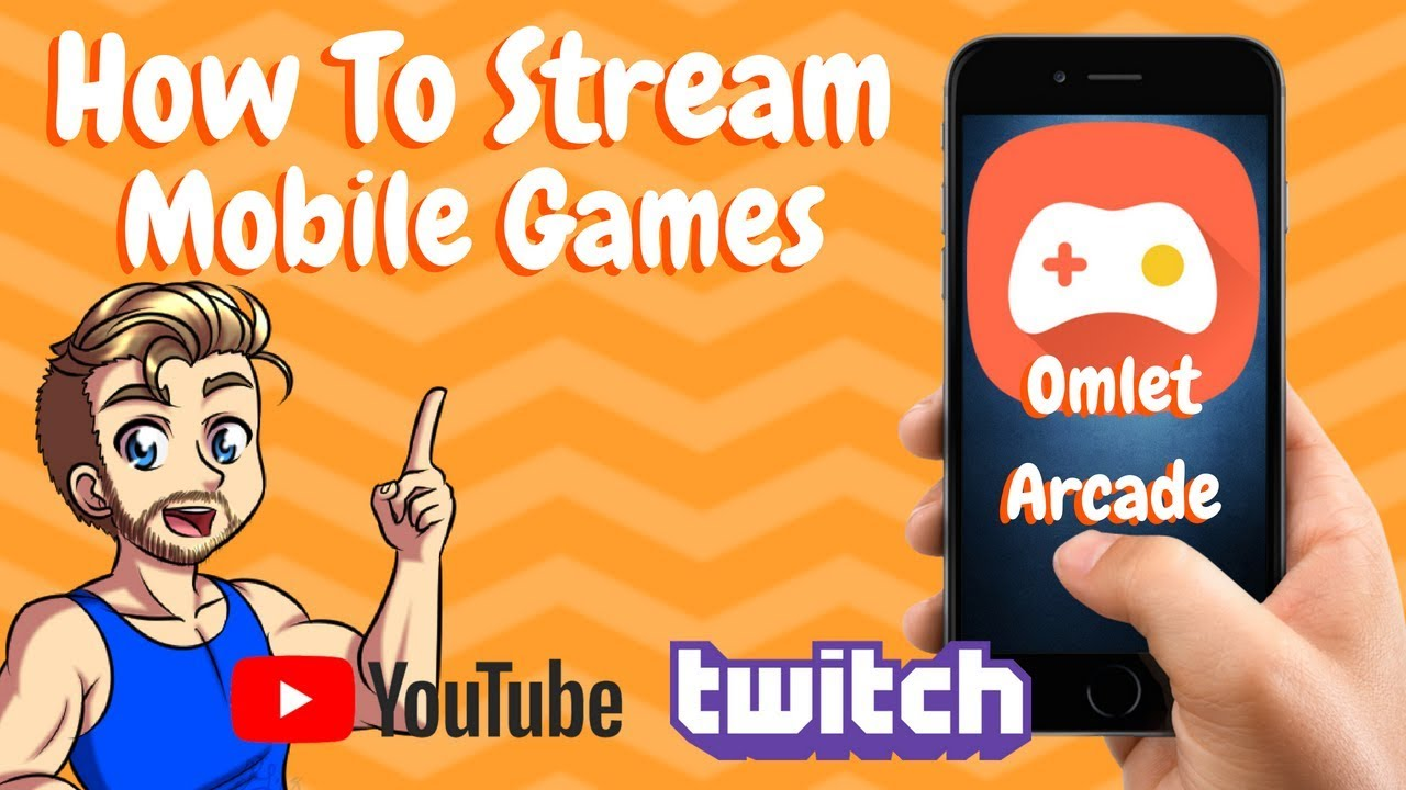How to Stream Mobile Games to Twitch - Omlet Arcade
