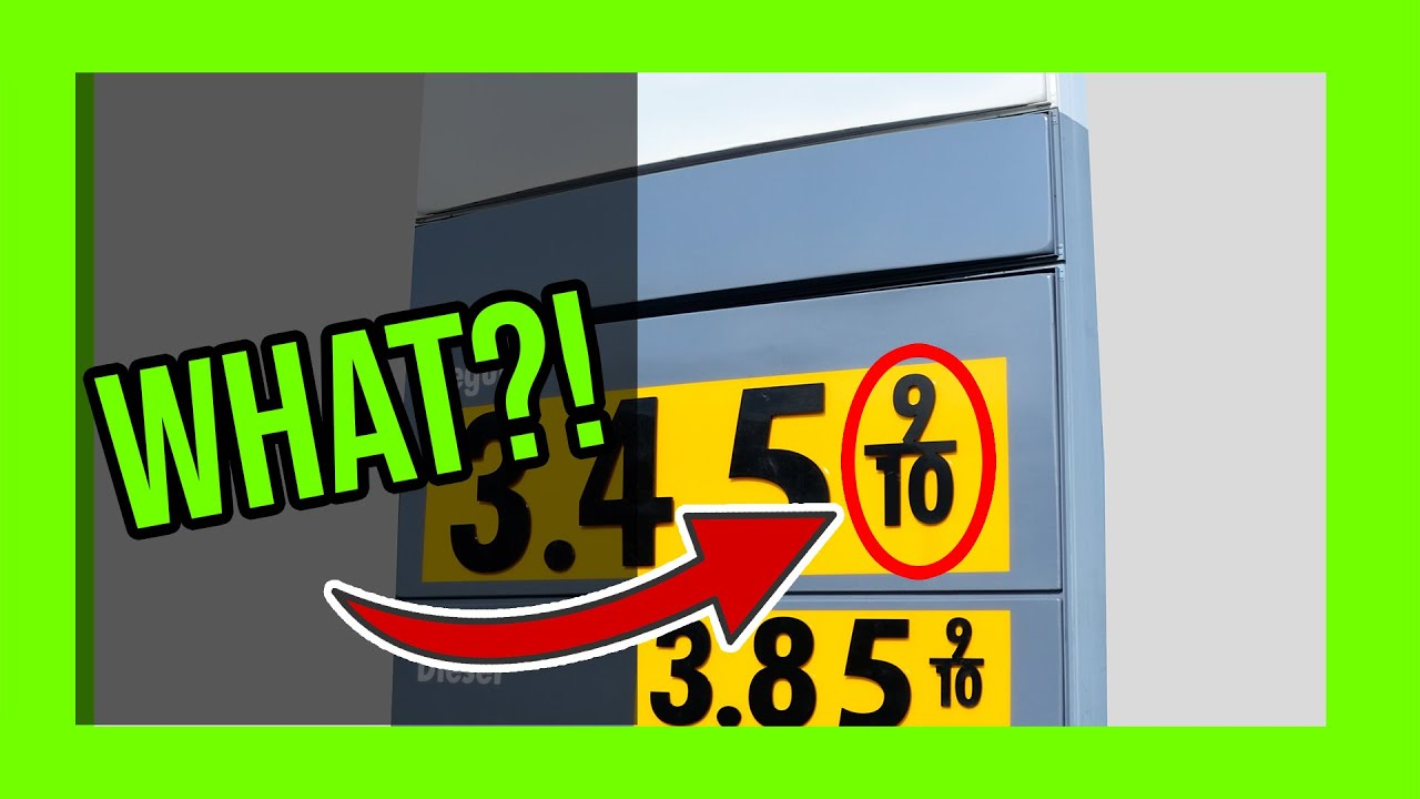 Why is gas priced at 9/10th of a cent? | Fuel priced at 9/10th of a cent