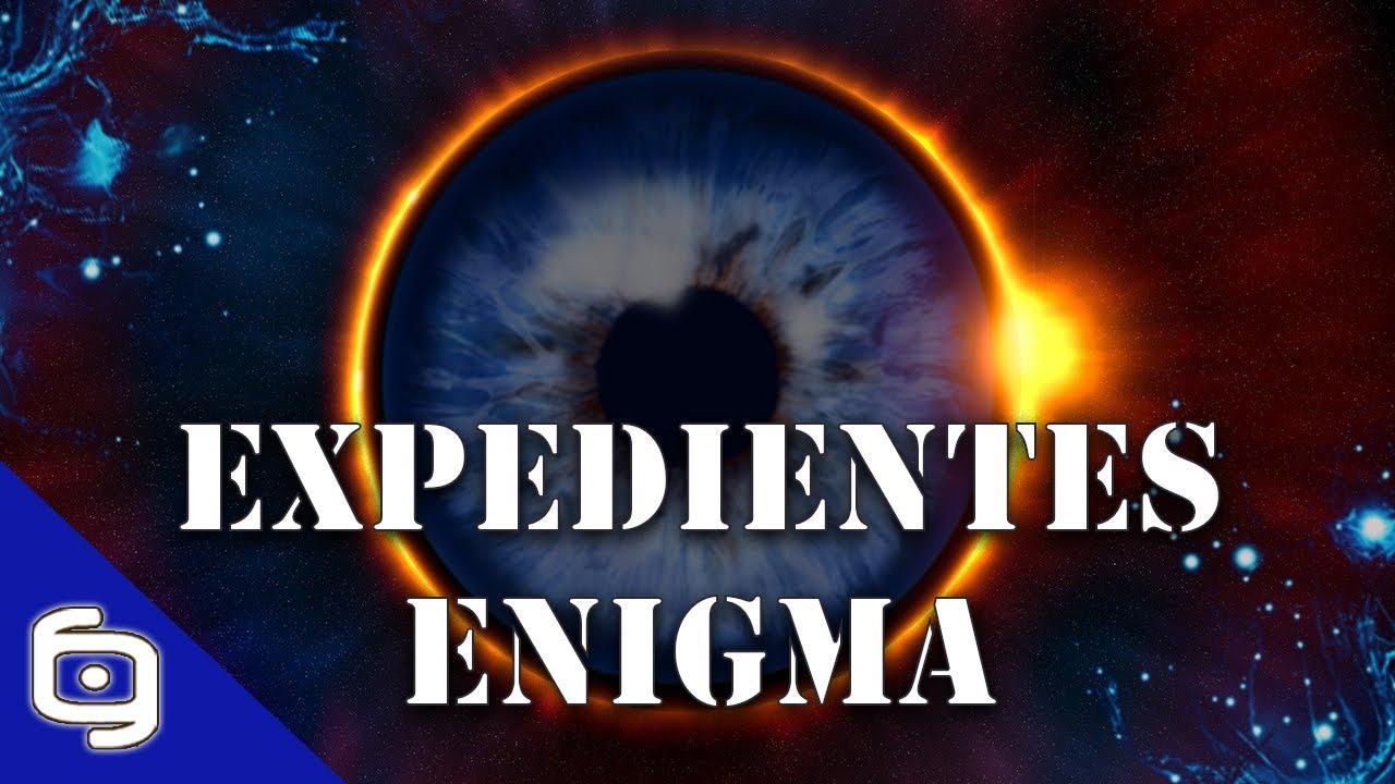 Los EXPEDIENTES Enigma