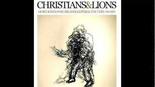 Christians and Lions - Skinny Fists