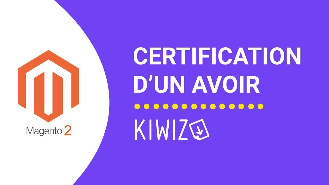 Créer un avoir certifié avec Kiwiz - Certification de facturation - Magento 2
