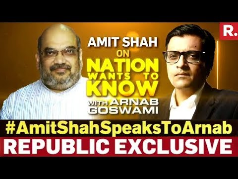 Amit Shah On Nation Wants To Know With Arnab Goswami - Full Episode