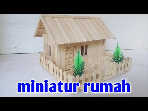DIY Miniatur Rumah Sederhana Dari Stick Es Krim.