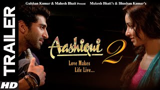 Aashiqui 2 - Trailer
