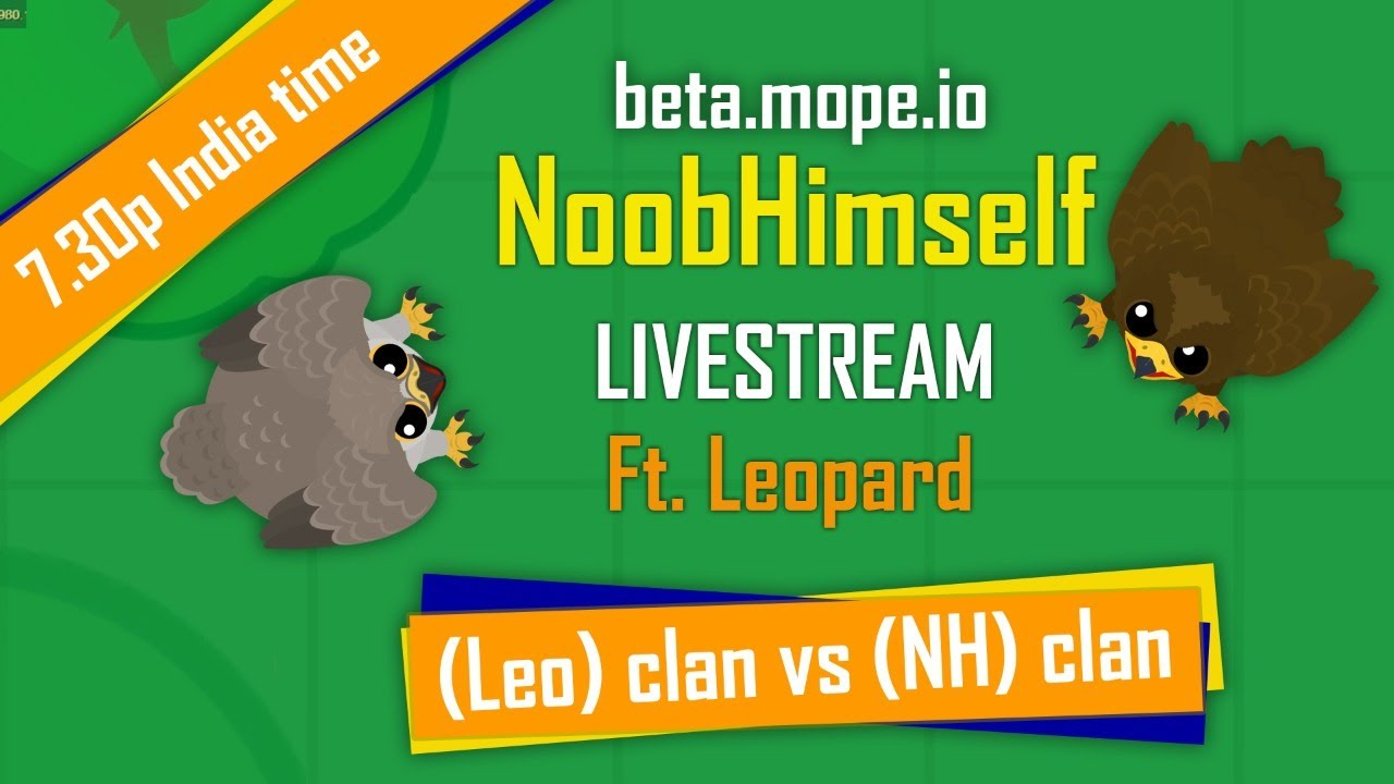 Download MOPE.IO // CLAN NH VS CLAN LEO // ITS WAR TIME // USE NH TAG