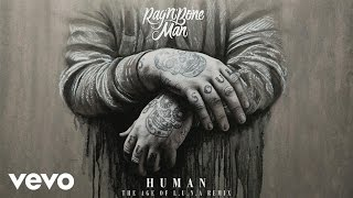 Rag'n'Bone Man - Human (The Age of L.U.N.A Remix) [Audio]