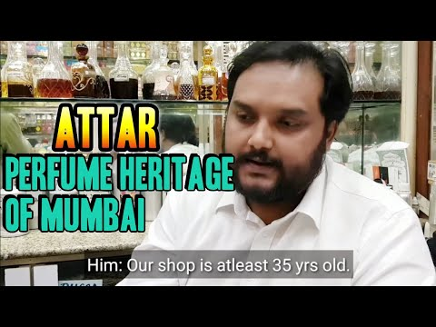 Buying Aged Oud Oils And Classic Attars | Perfume Shopping In Mumbai