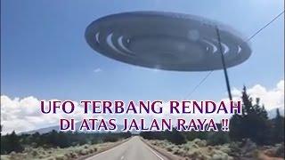 penampakan ufo asli dan nyata ufo terbang rendah di atas jalan raya penampakan ufo nyata