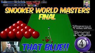 Virtual Pool 4 Snooker | Event #1 Final | That Blue!