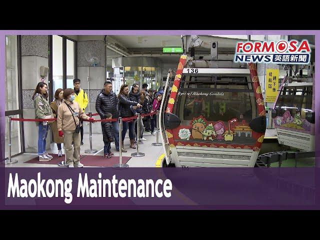 Maokong Gondola to close for 100 days of maintenance