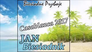 Casablanca 2017 - Jan Biesiadnik  (Biesiadne Przeboje)