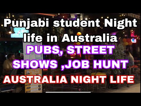 INTERNATIONAL STUDENT NIGHT LIFE IN AUSTRALIA || PUBS AND STREETS OF AUSTRALIA || EXPLORER S