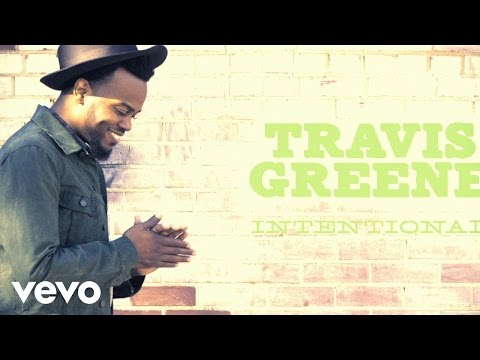 Travis Greene - Intentional (Lyric)