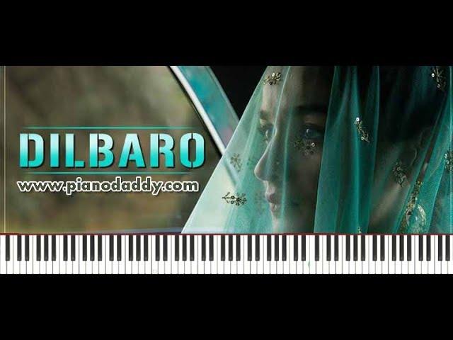 Dilbaro (Raazi) Piano Lesson : Piano Daddy