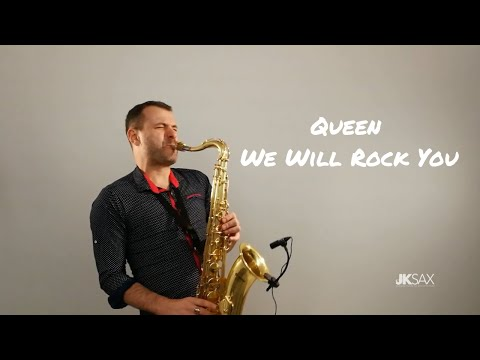 We Will Rock You - Queen (Saxophone Cover By JK Sax)