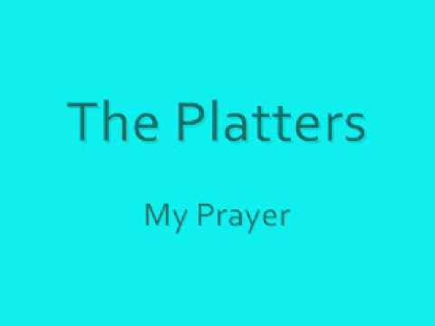 The Platters - My Prayer - 1956