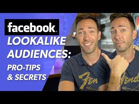 Facebook Lookalike Audience Tutorial, Pro-tips & Secrets