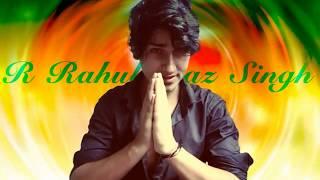 R Rahul Raz Singh Audition Clips