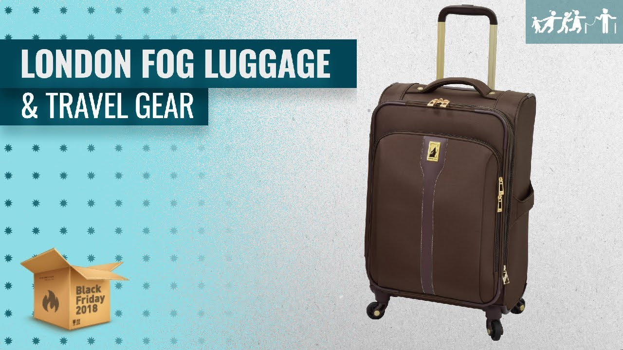 2018 Travel Gear Save Big On London Fog Luggage Travel Gear Early Black Friday Deals